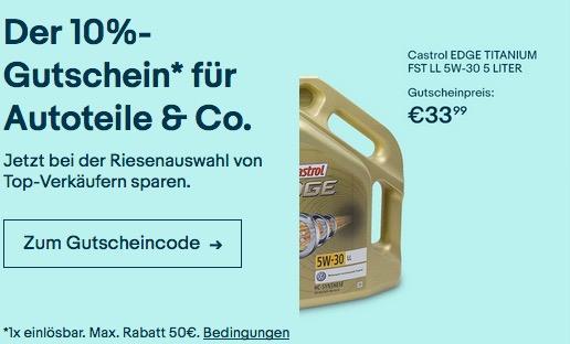eBay 10% Gutschein auf ausgewählte Fahrzeugzubehör: z.B. Castrol EDGE 15669E TITANIUM FST LL 5W-30 5 L Motoröl