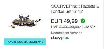 Ebay - 10% Rabatt auf ausgewählte Artikel bis zum 19.12.18: z.B. GOURMETmaxx Raclette & Fondue Set für 12 Personen