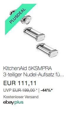 Ebay - 10% Rabatt für Plus-Mitglieder: z.B. KitchenAid 5KSMPRA 3-teiliger Nudel-Aufsatz für ARTISAN Küchenmaschinen